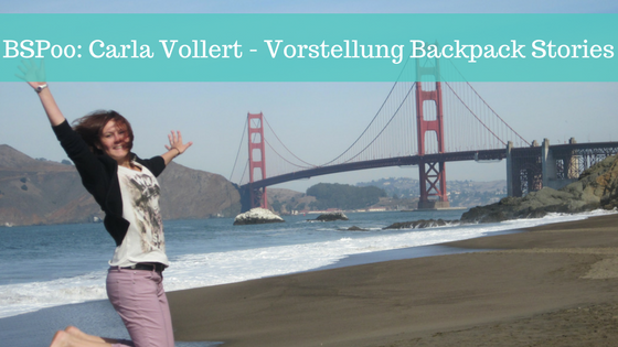 BSP00: Carla Vollert - Vorstellung des Backpack Stories Podcasts