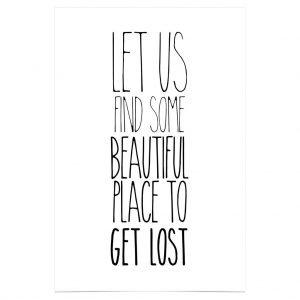 Geschenkideen für Reisende Poster get lost beautiful place