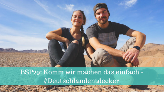 bsp29 komm wir machen das einfach deutschlandentdecker backpack stories. Black Bedroom Furniture Sets. Home Design Ideas