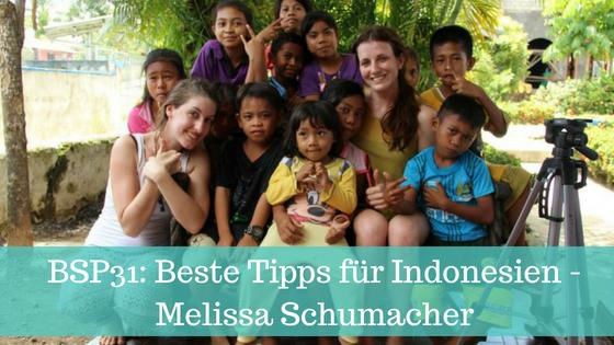 BSP31_ Beste Tipps für Indonesien - Melissa Schumacher